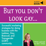 But You Dont Look Gay... (Unabridged) Audiobook, by Jenn T. Grace