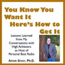 You Know You Want It, Heres How to Get It Audiobook, by Arron Parnell Grow