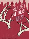 You Lost Me There: A Novel (Unabridged) Audiobook, by Rosecrans Baldwin