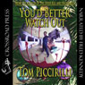 Youd Better Watch Out (Unabridged) Audiobook, by Tom Piccirilli