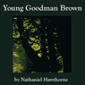 Young Goodman Brown (Unabridged)