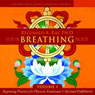 Your Breathing Body, Volume 1, by Reginald A. Ray