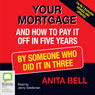 Your Mortgage (Unabridged) Audiobook, by Anita Bell