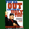 Youre Out and Youre Ugly, Too! (Unabridged) Audiobook, by Durwood Merrill