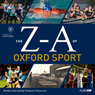 The Z-A of Oxford Sport (Unabridged), by Simon Lee