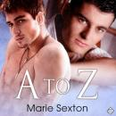 A to Z (Unabridged), by Marie Sexton
