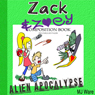 Zack & Zoeys Alien Apocalypse - or Alien Busting Ninja Adventure: Z&Z, Book 1 (Unabridged) Audiobook, by M. J. Ware