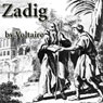 Zadig (Unabridged), by Voltaire