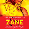 Zanes Sex Chronicles (Unabridged), by Zane