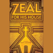 Zeal for His House: Desiring the Way of Christ in How Christians Gather Today Audiobook, by Jon K. Slusser