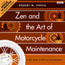 Zen and the Art of Motorcycle Maintenance (Dramatised) Audiobook, by Robert M. Pirsig