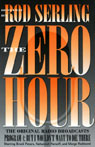 The Zero Hour, Program Four: But I Wouldnt Want to Die There Audiobook, by Rod Serling