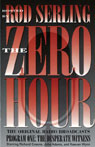 The Zero Hour, Program One: The Desperate Witness, by Rod Serling