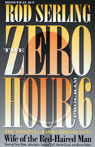 The Zero Hour, Program Six: Wife of the Red-Haired Man, by Rod Serling