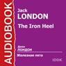 Zheleznaja pjata (The Iron Heel) (Unabridged) Audiobook, by Jack London