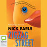 Zigzag Street (Unabridged) Audiobook, by Nick Earls