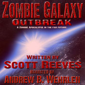 Zombie Galaxy: Outbreak (Unabridged) Audiobook, by Scott Reeves