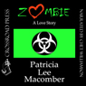 Zombie: A Love Story (Unabridged) Audiobook, by Patricia Lee Macomber