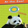 At the Zoo! (Giraffe, Panda, Tiger, Elephant) (Unabridged), by Laura Gates Galvin
