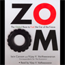 ZOOM: The Global Race to Fuel the Car of the Future Audiobook, by Iain Carson