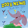 Zoos News: Just Be You (Unabridged) Audiobook, by Marlana Hillary