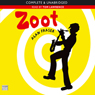 Zoot (Unabridged), by Alan Fraser