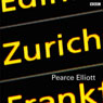 Zurich (The Wire) (Unabridged) Audiobook, by Pearse Elliott