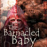 Zygons: Barnacled Baby, by Anthony Keetch